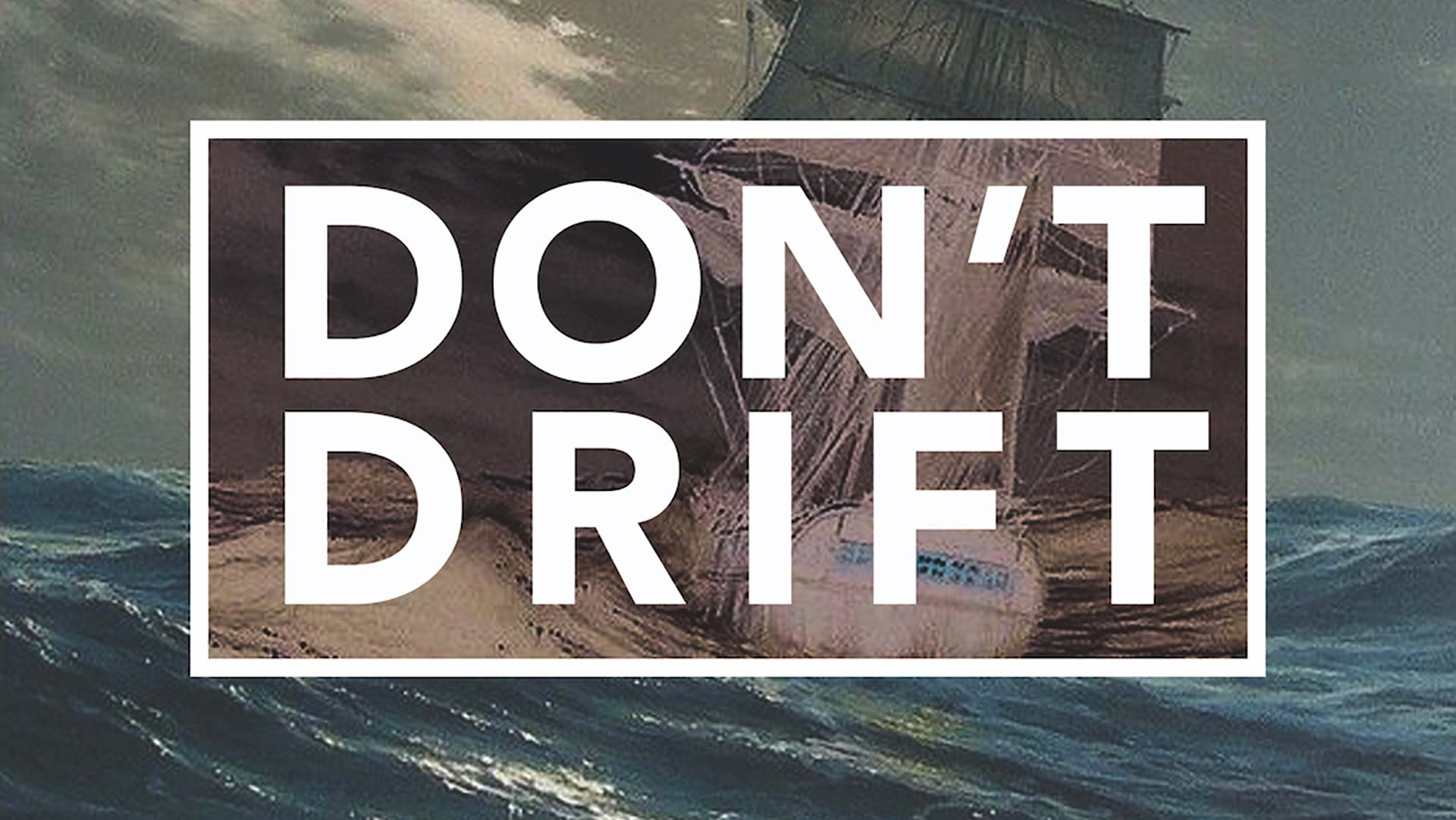 Don't Drift