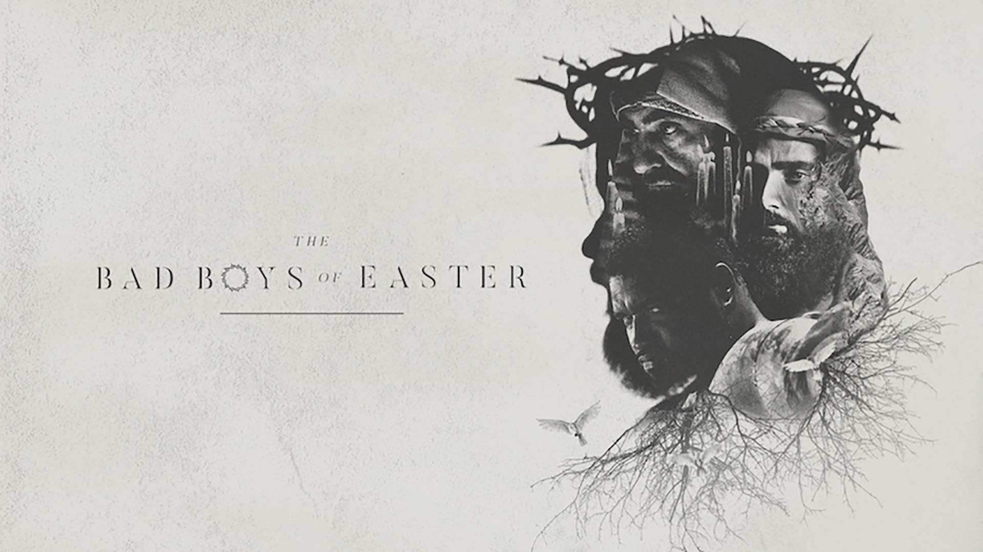 Bad Boys of Easter