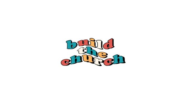 Build the Church - Week 8 Image