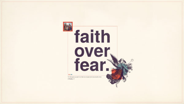 Faith Over Fear - Week 4 Image